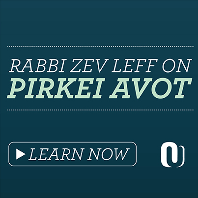 Rabbi Zev Leff on Pirkei Avot