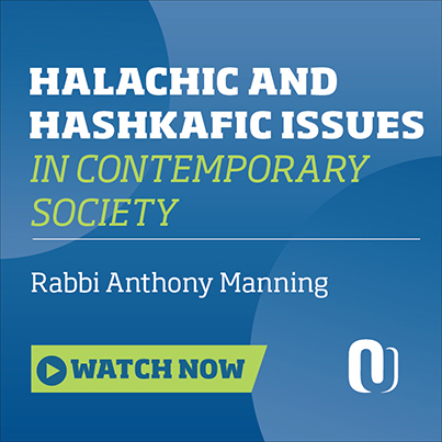Halachic and Hashkafic Issues in Contemporary Society with Rabbi Anthony Manning