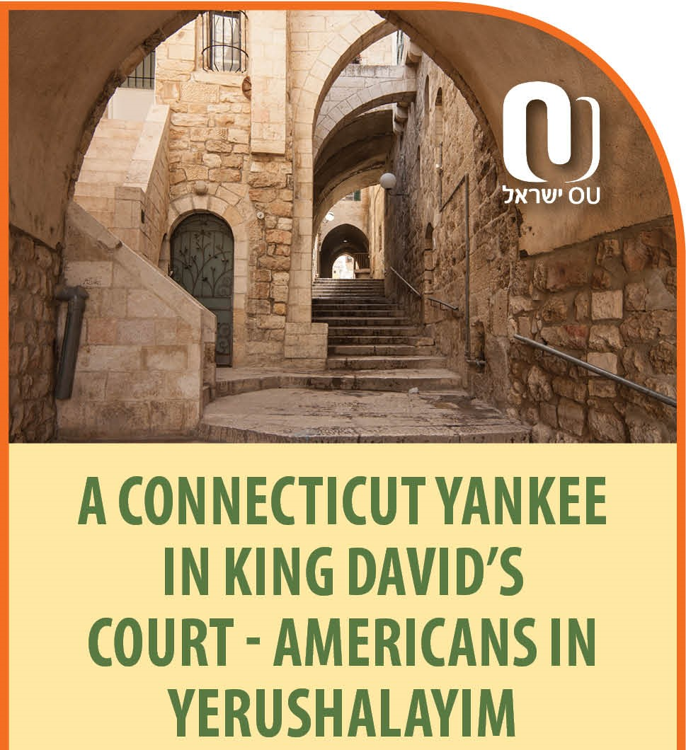 A Connecticut Yankee in King David's Court