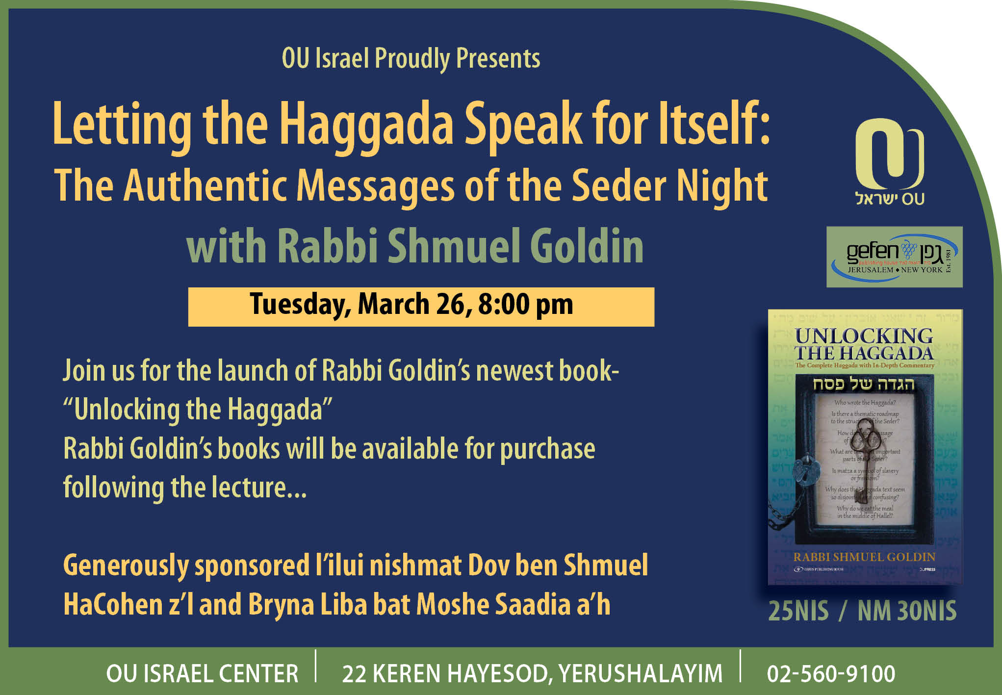 Letting the Haggada Speak for Itself: The Authentic Messages of the Seder Night
