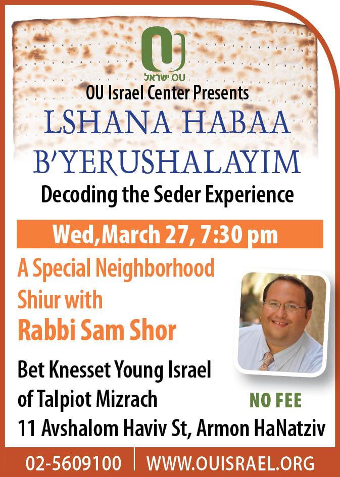 """""""L'Shana HaBa'ah B'Yerushalayim: Decoding the Seder Experience"""" by Rabbi Sam Shor"""